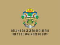 RESUMO DA SESSÃO ORDINÁRIA DO DIA 26 DE NOVEMBRO DE 2019