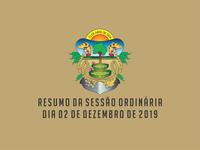 RESUMO DA SESSÃO ORDINÁRIA DO DIA 02 DE DEZEMBRO DE 2019