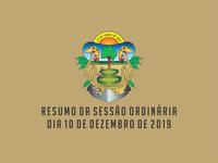 RESUMO DA SESSÃO ORDINÁRIA DO DIA 10 DE DEZEMBRO DE 2019