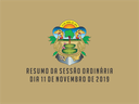 RESUMO DA SESSÃO ORDINÁRIA DO DIA 11 DE NOVEMBRO DE 2019