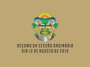 RESUMO DA SESSÃO ORDINÁRIA DO DIA 12 DE AGOSTO DE 2019