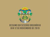 RESUMO DA SESSÃO ORDINÁRIA DO DIA 12 DE NOVEMBRO DE 2019
