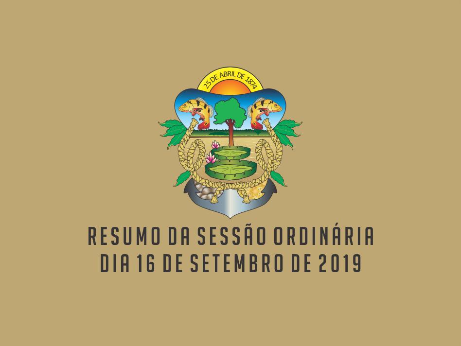 RESUMO DA SESSÃO ORDINÁRIA DO DIA 16 DE SETEMBRO DE 2019