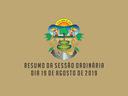 RESUMO DA SESSÃO ORDINÁRIA DO DIA 19 DE AGOSTO DE 2019