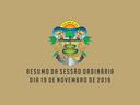 RESUMO DA SESSÃO ORDINÁRIA DO DIA 19 DE NOVEMBRO DE 2019