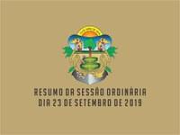 RESUMO DA SESSÃO ORDINÁRIA DO DIA 23 DE SETEMBRO DE 2019
