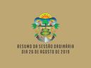 RESUMO DA SESSÃO ORDINÁRIA DO DIA 26 DE AGOSTO DE 2019