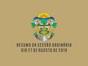 RESUMO DA SESSÃO ORDINÁRIA DO DIA 27 DE AGOSTO DE 2019